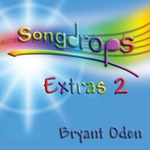 Image for 'Songdrops: Extras 2'
