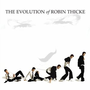 Image for 'The Evolution of Robin Thicke'