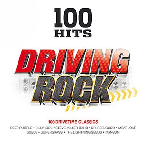 Image for '100 Hits - Driving Rock'