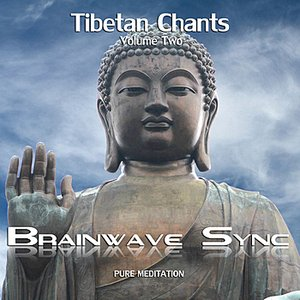 Image for 'Buddhist Tibetan Chants Vol2 with Brainwave Entrainment for Meditation (Chanting Audio)'