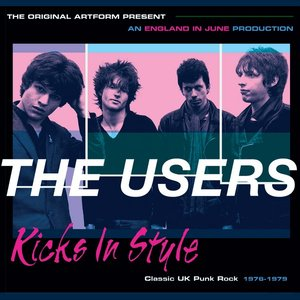 Image for 'Kicks in Style - Classic Uk Punk 1976-1979'