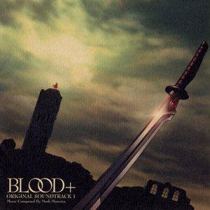 Image for 'BLOOD+ ORIGINAL SOUNDTRACK 1'