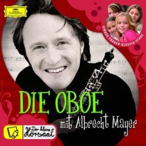 Image for 'DIE OBOE mit Albrecht Mayer'