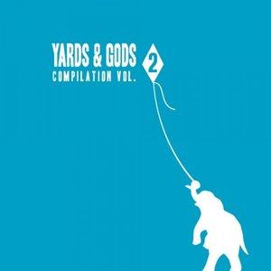 Image for 'Yards & Gods Compilation Volume 2'