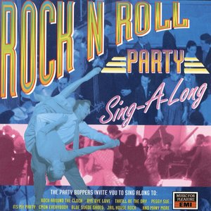 Image for 'Rock N Roll Party Sing-A-Long'