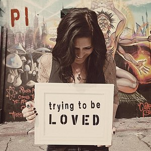 Image for 'Trying to be Loved'