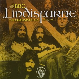 Image for 'Lindisfarne At The BBC (The Charisma Years 1971-1973)'