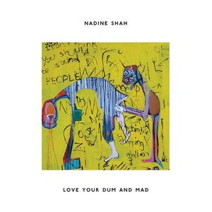 Image for 'Love Your Dum and Mad'