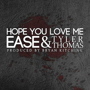 Image for 'Hope You Love Me (feat. Tyler Thomas)'
