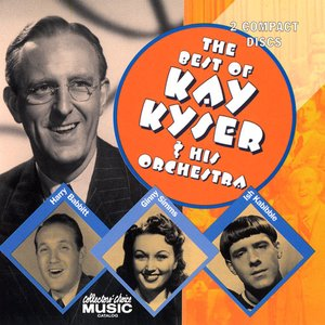 Image for 'The Best of Kay Kyser & His Orchestra'