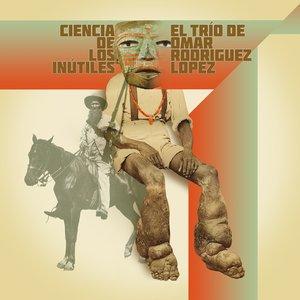 Image for 'Ciencia de los Inutiles'