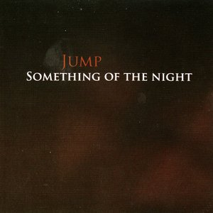Image for 'Something Of The Night'