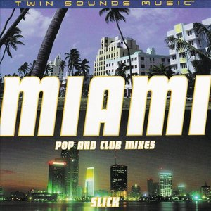 Image for 'Miami - Pop & Club Mixes'
