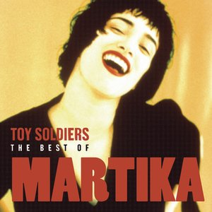 Image for 'Toy Soldiers: The Best of Martika'