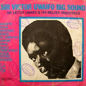 Image for 'Sir Victor Uwaifo Big Sound'