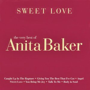 Bild för 'Sweet Love: The Very Best of Anita Baker'