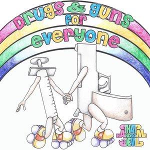 Imagem de 'Drugs & Guns For Everyone'