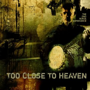 Image for 'Too Close To Heaven'