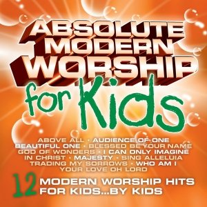 Image for 'Absolute Modern Worship for Kids'
