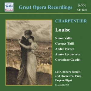 Image for 'CHARPENTIER: Louise (Vallin, Thill) (1935)'
