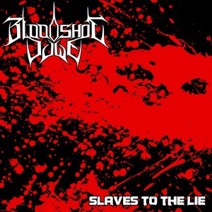 Image for 'Slaves To The Lie'
