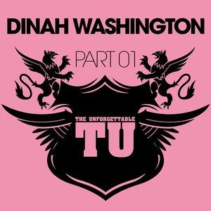 Image for 'The Unforgettable Dinah Washington (Pt. 1)'