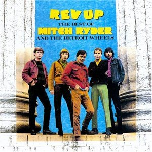 Mitch Ryder & The Detroit Wheels - Devil With A Blue Dress On & Good Golly Miss Molly / I Had It Made