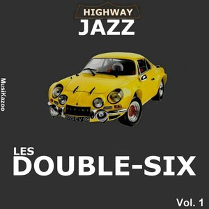 Image for 'Highway Jazz - Double Six, Vol. 1'