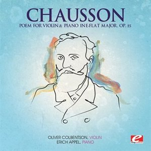 Imagem de 'Chausson: Poem for Violin and Piano in E-Flat Major, Op. 25 (Digitally Remastered)'