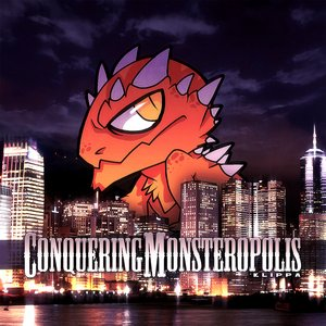 Image for 'Conquering Monsteropolis'