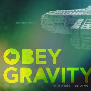 Bild för 'Obey Gravity'