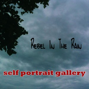 Image for 'Rebel In The Rain - Demos'