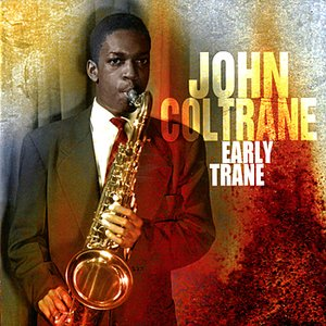 Image for 'Early Trane'