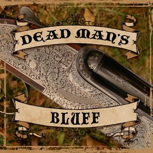 Image for 'Dead Man's Bluff'