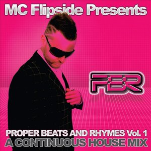 Image for 'Proper Beats & Rhymes ( Compiled & Mixed by MC Flipside)'