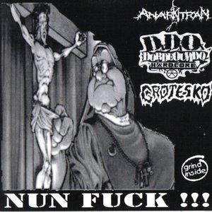 Image for 'Anarkitran - Nun Fuck - Split - 2004'