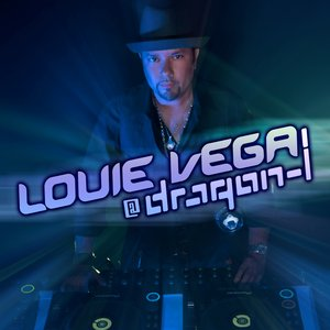 Image for 'Louie Vega @ Dragon-i'