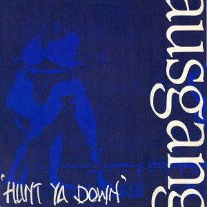 Image for 'Hunt Ya Down'