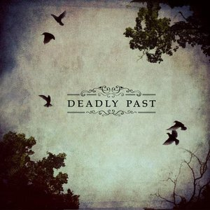 Image for 'Deadly Past'