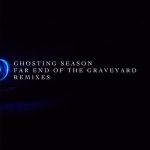 Image for 'Far End Of The Graveyard Remixes'