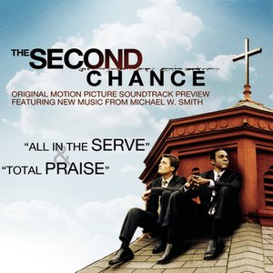 Image for 'The Second Chance Original Motion Picture Soundtrack Preview'