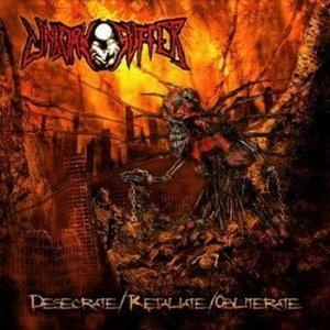 Image for 'Desecrate/Retaliate/Obliterate'