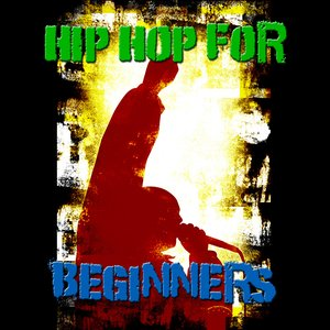 Immagine per 'Hip Hop For Beginners'
