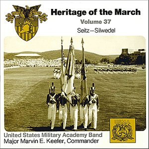 Image pour 'Heritage of the March Vol. 37 - The Music of Seitz and Silwedel'