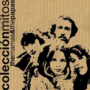 Image for 'Colección Mitos The Mamas & The Papas'