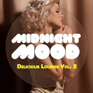 Image for 'Midnight Mood - Delicious Lounge, Vol. 2'