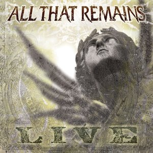 Imagen de 'All That Remains: Live'