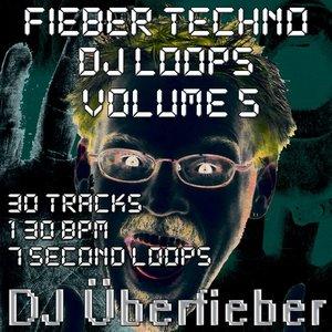 Bild för 'Fieber Techno DJ Loops, Vol. 5'