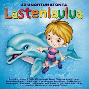 Bild för '40 Unohtumatonta Lastenlaulua'