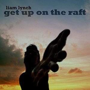 Image for 'Get Up on the Raft'
